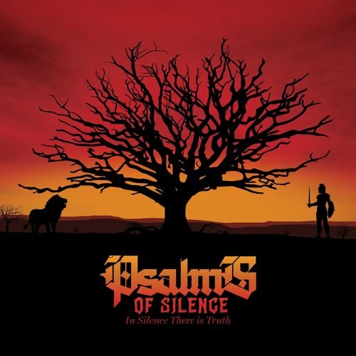 Psalms of Silence - In Silence There Is Truth (2018)